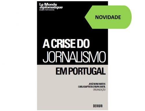 Lançamento: A crise do jornalismo em Portugal | 23 fevereiro 2017